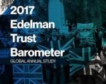 EDELMAN TRUST BAROMETER 2017 РАЗКРИВА СРИВ НА ДОВЕРИЕТО